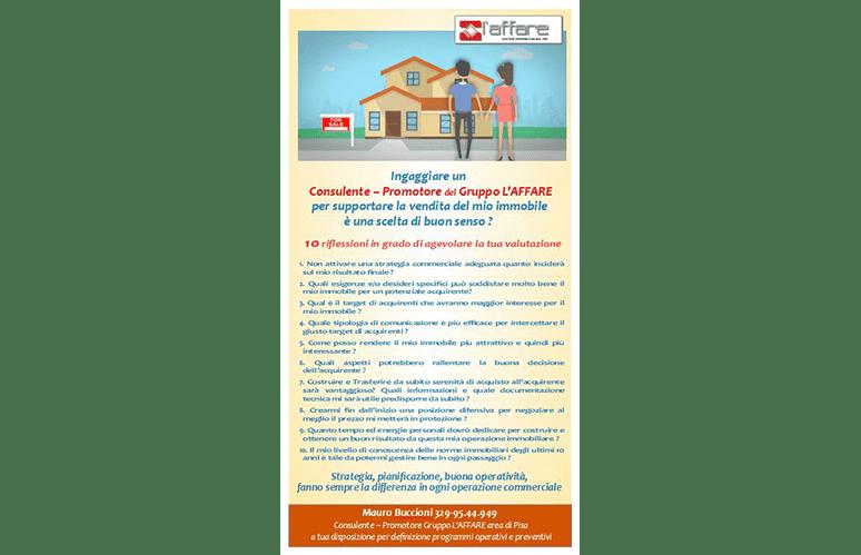 Ingaggiare un Consulente – Promotore immobiliare del Gruppo L'Affare conviene SEMPRE !!!!!!
